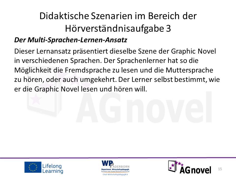 Der Multi-Sprachen-Lernen-Ansatz Dieser Lernansatz präsentiert dieselbe Szene der Graphic Novel in verschiedenen Sprachen.