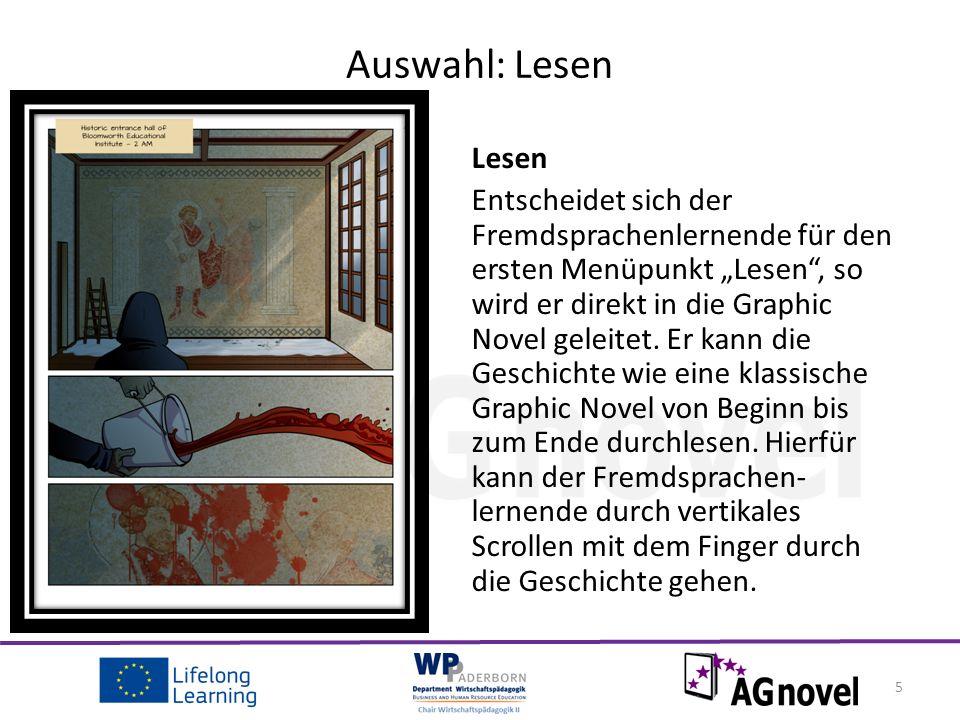 """Lesen Entscheidet sich der Fremdsprachenlernende für den ersten Menüpunkt """"Lesen , so wird er direkt in die Graphic Novel geleitet."""