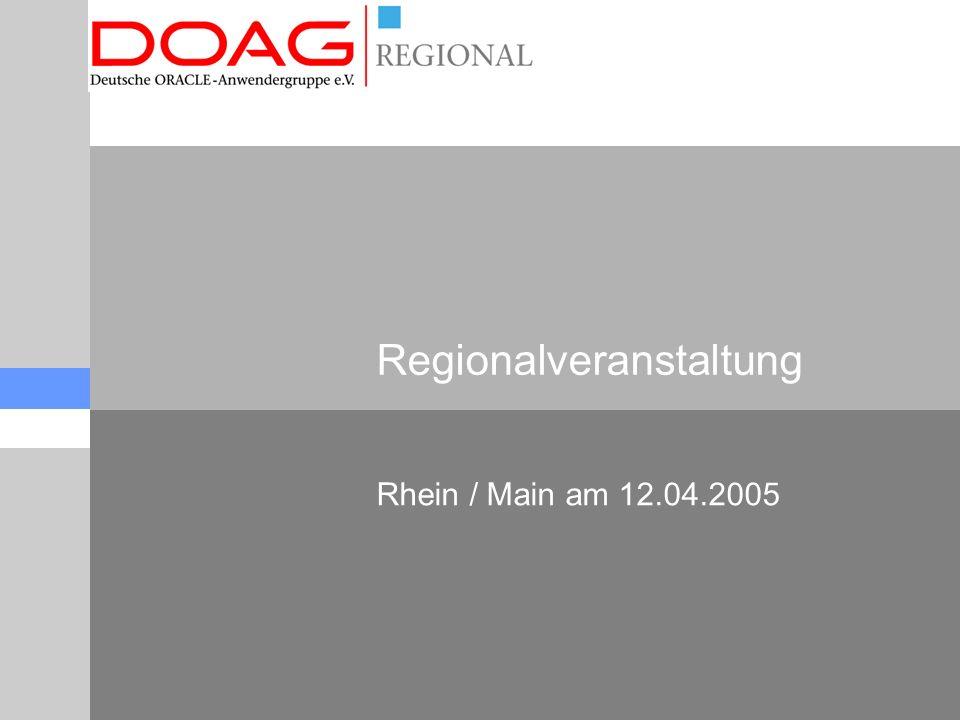 Regionalveranstaltung Rhein / Main am 12.04.2005