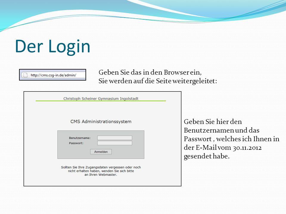 Der Login Geben Sie das in den Browser ein, Sie werden auf die Seite weitergeleitet: Geben Sie hier den Benutzernamen und das Passwort, welches ich Ihnen in der E-Mail vom 30.11.2012 gesendet habe.