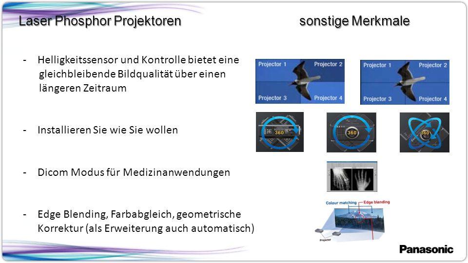 5 -Helligkeitssensor und Kontrolle bietet eine gleichbleibende Bildqualität über einen längeren Zeitraum -Installieren Sie wie Sie wollen -Dicom Modus für Medizinanwendungen -Edge Blending, Farbabgleich, geometrische Korrektur (als Erweiterung auch automatisch) Laser Phosphor Projektoren sonstige Merkmale