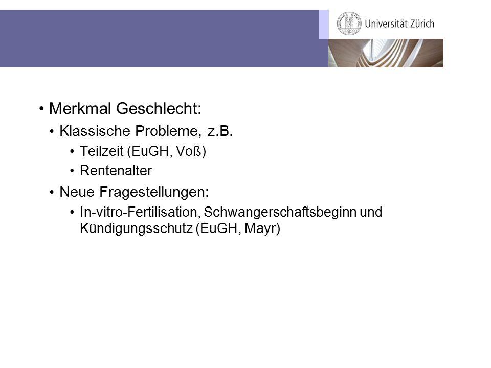 Merkmal Geschlecht: Klassische Probleme, z.B.