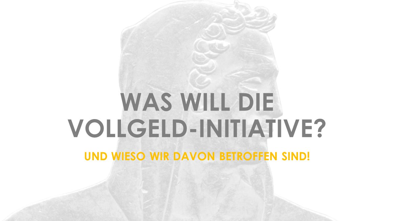 AGENDA WAS WILL DIE VOLLGELD-INITIATIVE.