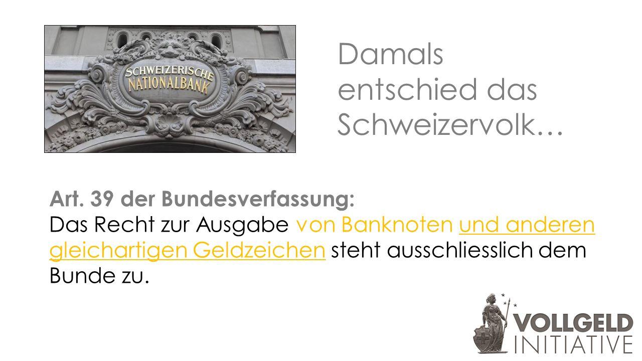 Damals entschied das Schweizervolk… Art.