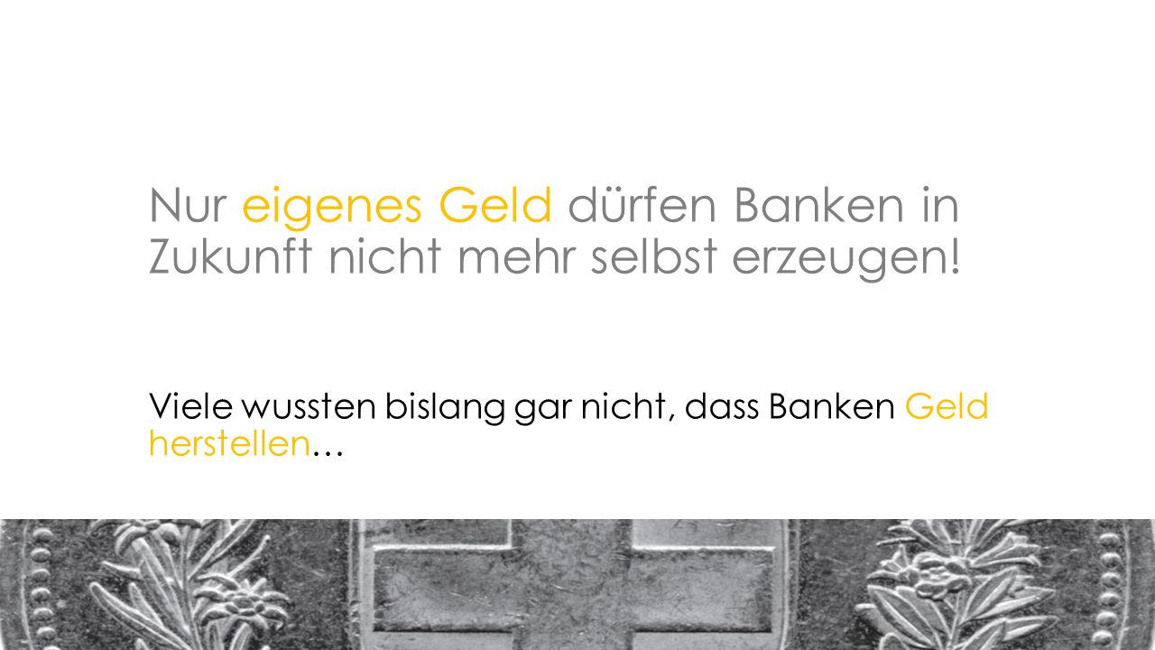 Nur eigenes Geld dürfen Banken in Zukunft nicht mehr selbst erzeugen.