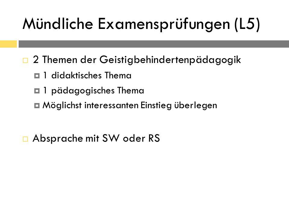 Zur Prüfung bitte mitbringen In zweifacher Ausführung:  Gliederungen für die zwei Themen  Literaturliste ca.