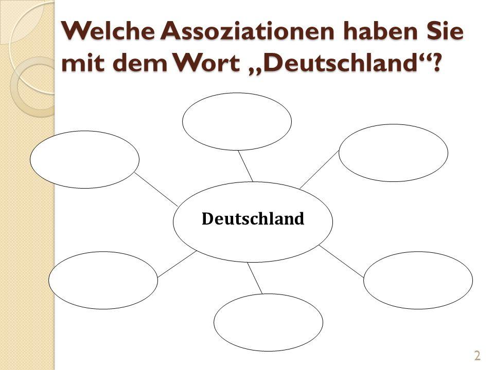"""Welche Assoziationen haben Sie mit dem Wort """"Deutschland ."""