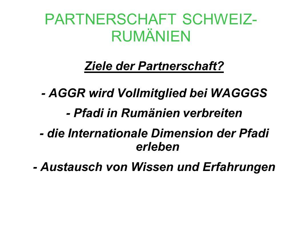 PARTNERSCHAFT SCHWEIZ- RUMÄNIEN Ziele der Partnerschaft.