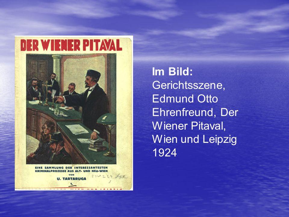 Im Bild: Gerichtsszene, Edmund Otto Ehrenfreund, Der Wiener Pitaval, Wien und Leipzig 1924