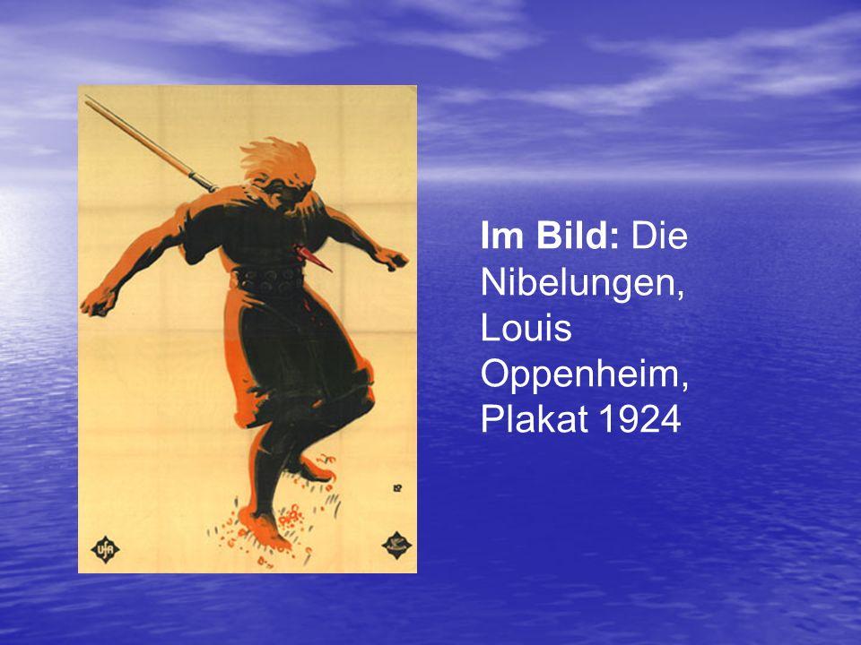 Im Bild: Die Nibelungen, Louis Oppenheim, Plakat 1924