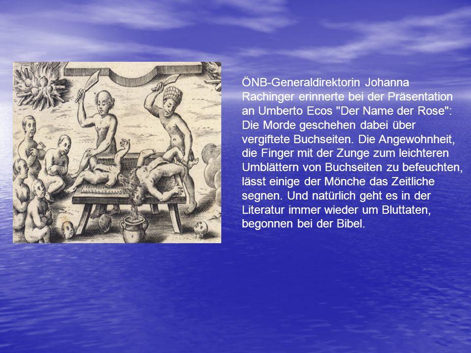 ÖNB-Generaldirektorin Johanna Rachinger erinnerte bei der Präsentation an Umberto Ecos