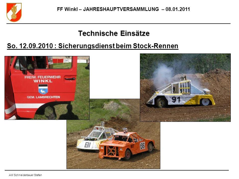 FF Winkl – JAHRESHAUPTVERSAMMLUNG – 08.01.2011 AW Schneiderbauer Stefan Technische Einsätze So.