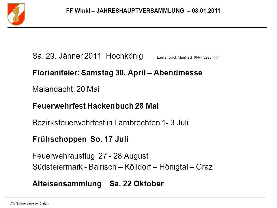 FF Winkl – JAHRESHAUPTVERSAMMLUNG – 08.01.2011 AW Schneiderbauer Stefan Sa.