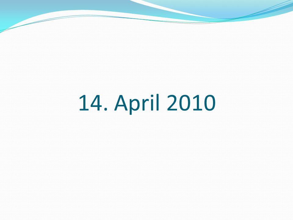 14. April 2010