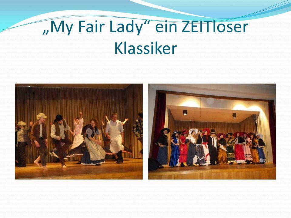 """""""My Fair Lady ein ZEITloser Klassiker"""