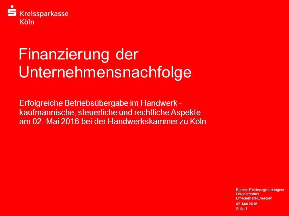 Finanzierung der Unternehmensnachfolge Erfolgreiche Betriebsübergabe im Handwerk - kaufmännische, steuerliche und rechtliche Aspekte am 02.