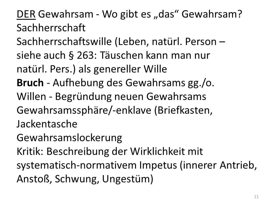 """DER Gewahrsam - Wo gibt es """"das Gewahrsam.Sachherrschaft Sachherrschaftswille (Leben, natürl."""