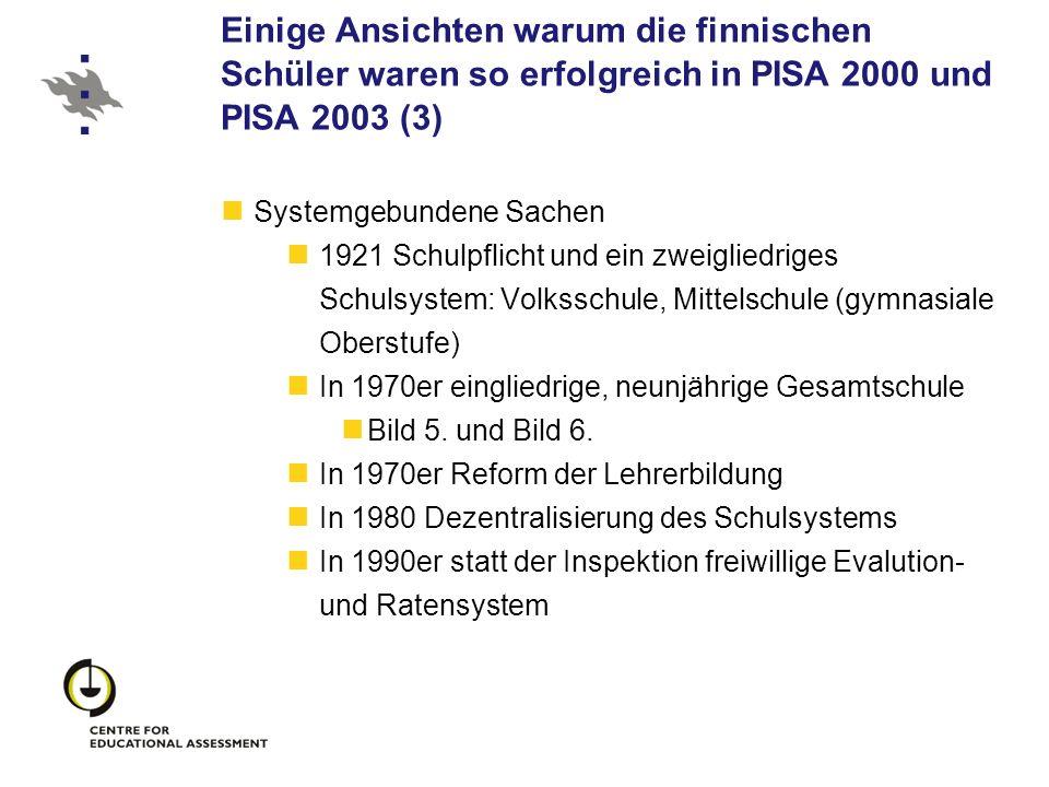 Einige Ansichten warum die finnischen Schüler waren so erfolgreich in PISA 2000 und PISA 2003 (3) Systemgebundene Sachen 1921 Schulpflicht und ein zwe