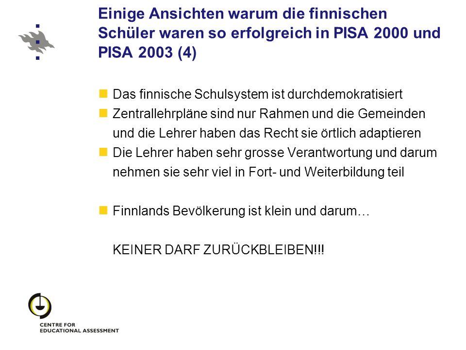 Einige Ansichten warum die finnischen Schüler waren so erfolgreich in PISA 2000 und PISA 2003 (4) Das finnische Schulsystem ist durchdemokratisiert Ze
