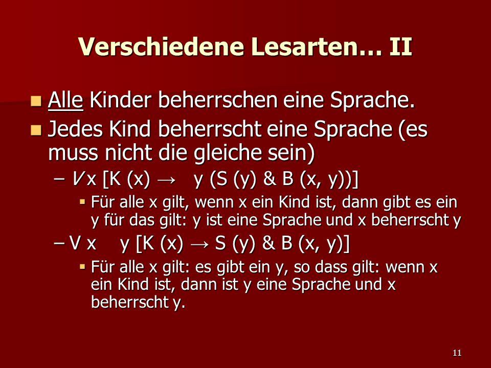 11 Verschiedene Lesarten… II Alle Kinder beherrschen eine Sprache.