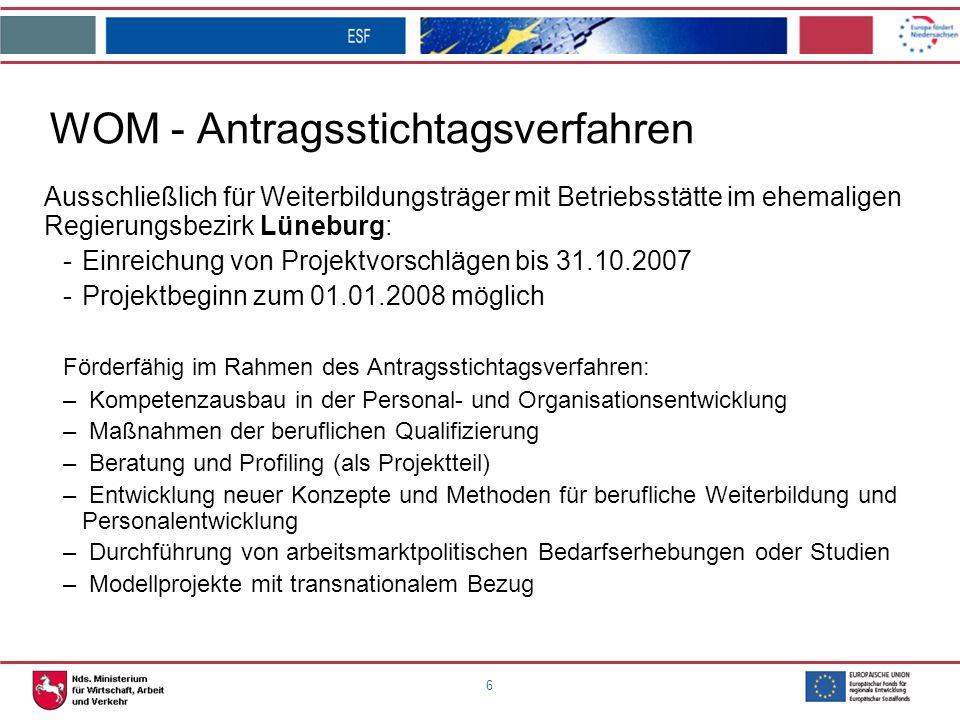 7 Individuelle Weiterbildung in Niedersachsen Umsetzung des Programms über ein flächendeckendes Netz geförderter Regionaler Anlaufstellen, i.d.R.