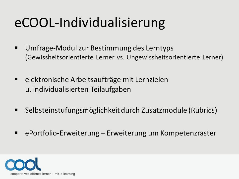 eCOOL-Individualisierung  Umfrage-Modul zur Bestimmung des Lerntyps (Gewissheitsorientierte Lerner vs.