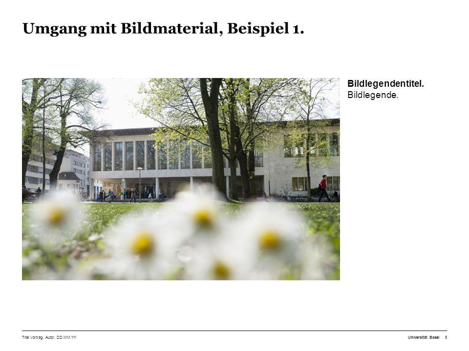 Säulendiagramm, Beispiel 4. Titel Vortrag, Autor, DD.MM.YY Universität Basel16