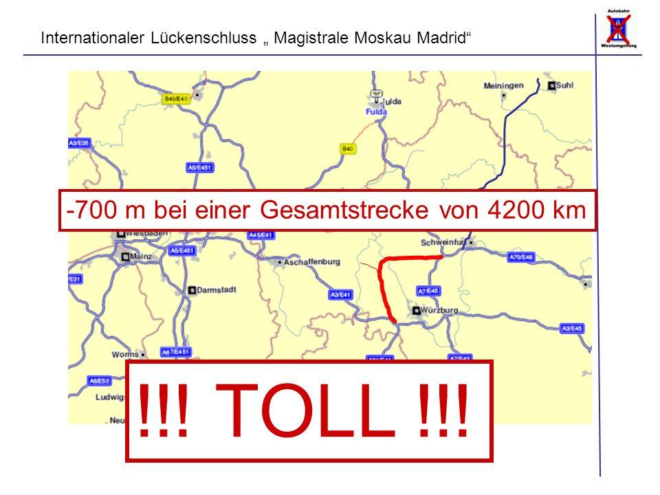 -700 m bei einer Gesamtstrecke von 4200 km !!! TOLL !!!