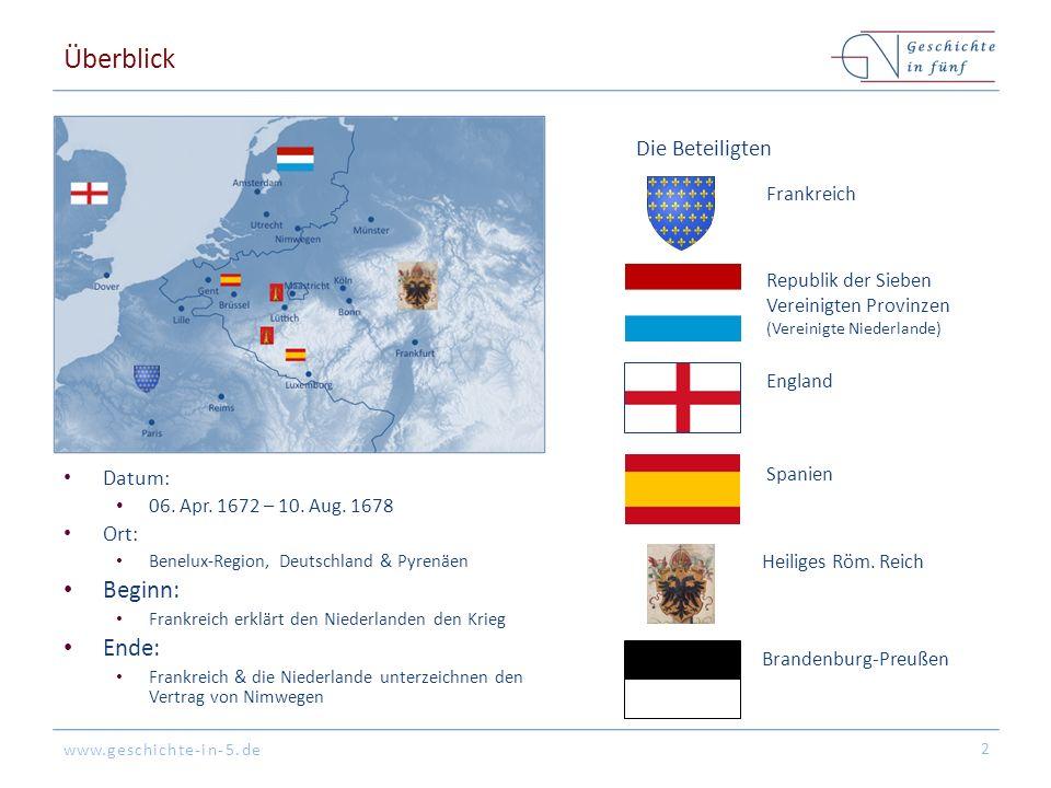 www.geschichte-in-5.de Überblick Datum: 06. Apr. 1672 – 10.
