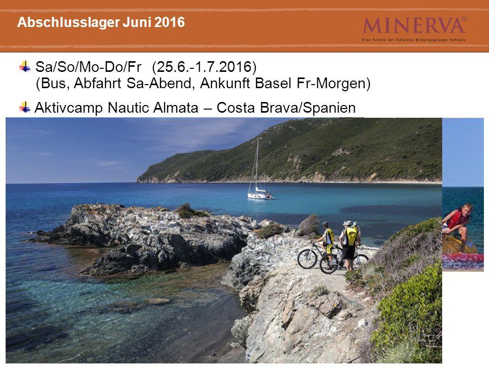 7 Haupttitel Arial Bold, 20 Punkt Abschlusslager Juni 2016 Sa/So/Mo-Do/Fr (25.6.-1.7.2016) (Bus, Abfahrt Sa-Abend, Ankunft Basel Fr-Morgen) Aktivcamp