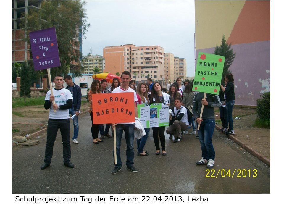 Schulprojekt zum Tag der Erde am 22.04.2013, Lezha