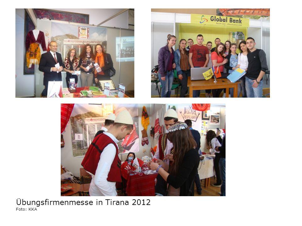 Übungsfirmenmesse in Tirana 2012 Foto: KKA