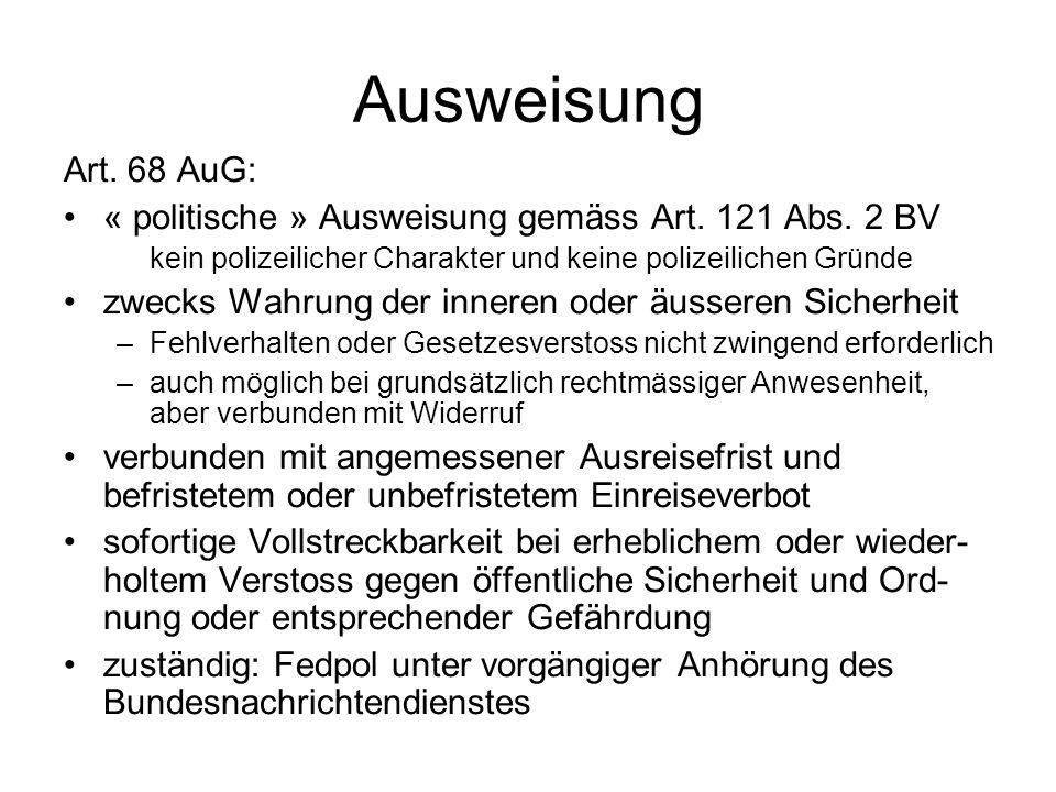 Ausweisung Art. 68 AuG: « politische » Ausweisung gemäss Art.