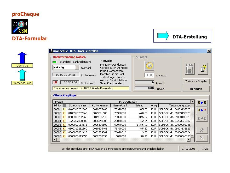 proCheque DTA-Formular DTA-Erstellung Vorherige Folie Übersicht