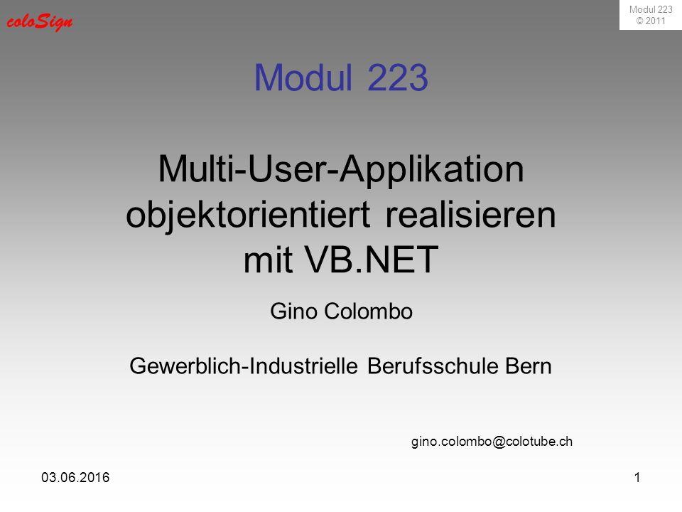 Modul 223 © 2011 coloSign 03.06.20162 Semesterarbeit Eine kleinere Firma will eine Zeiterfassung programmieren lassen.