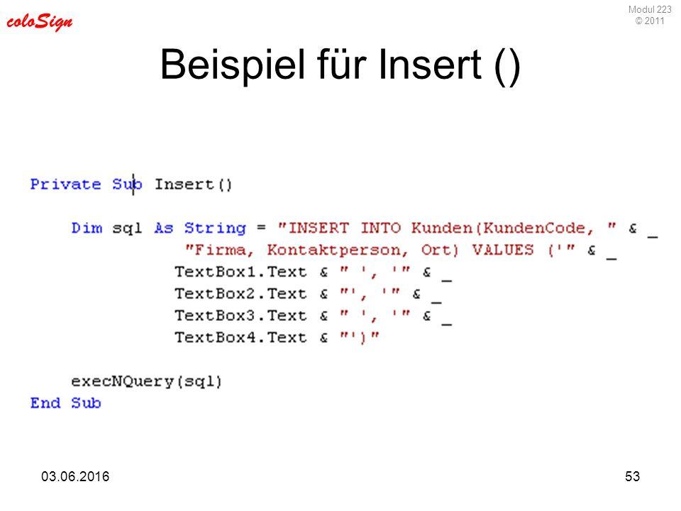 Modul 223 © 2011 coloSign 03.06.201653 Beispiel für Insert ()