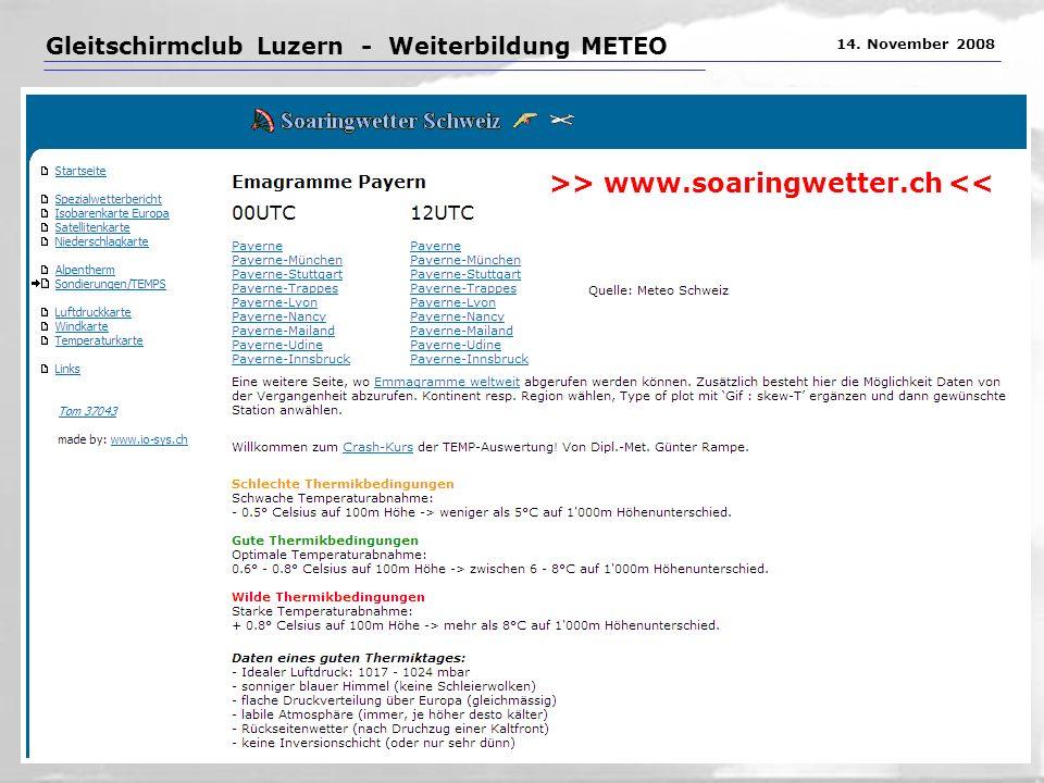 Gleitschirmclub Luzern - Weiterbildung METEO 14. November 2008 >> www.soaringwetter.ch <<
