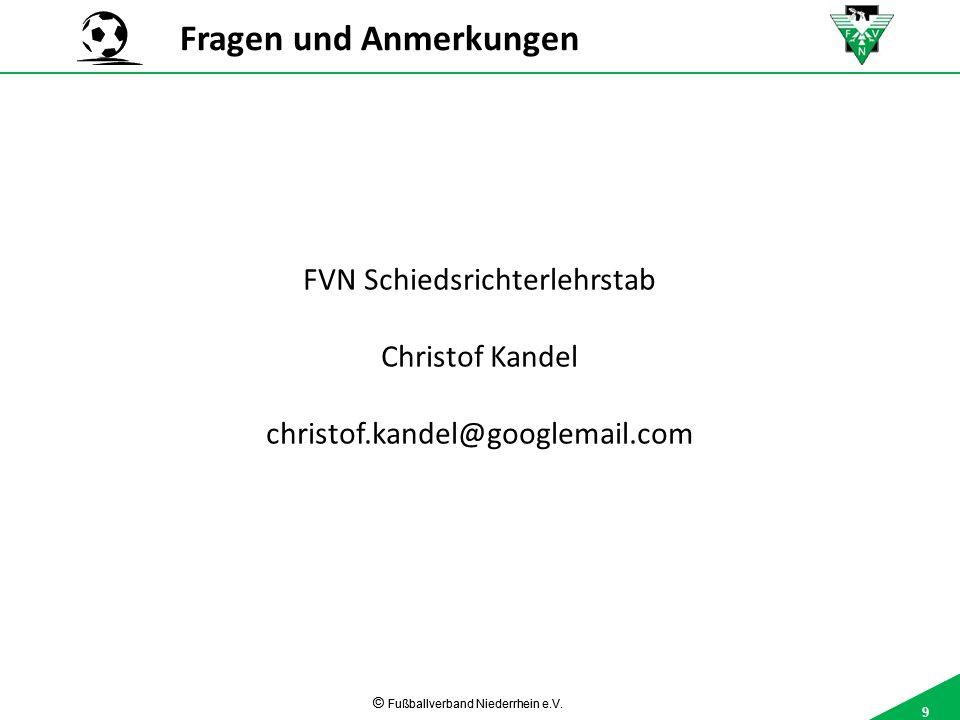 9 © Fußballverband Niederrhein e.V.