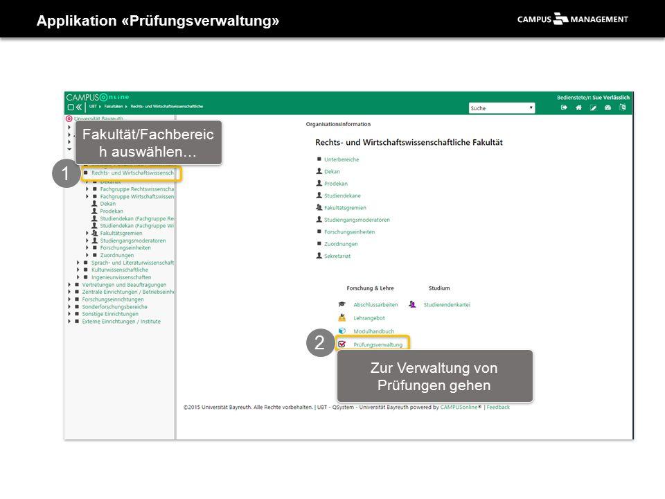 Applikation «Prüfungsverwaltung» 3 Prüfungen beurteilen…