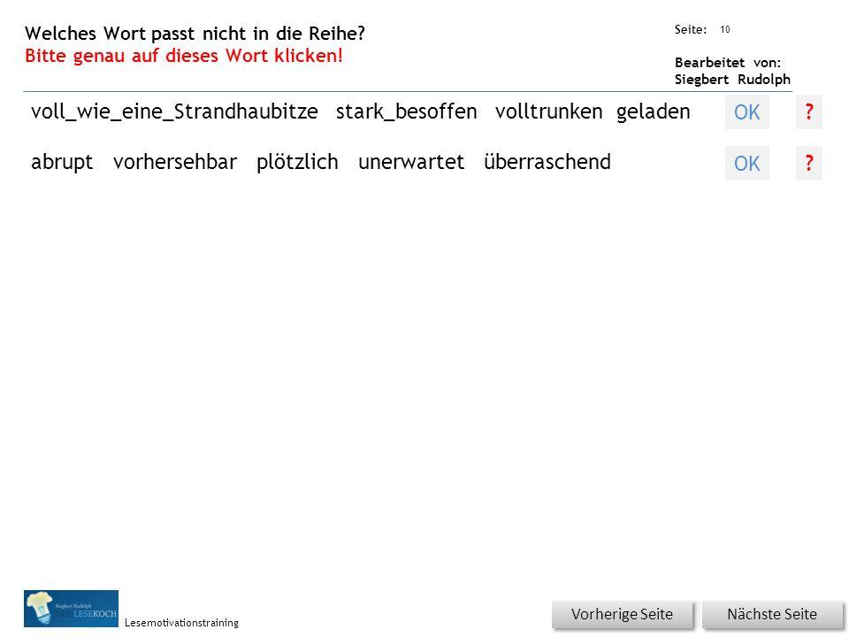 Übungsart: Seite: Bearbeitet von: Siegbert Rudolph Lesemotivationstraining 10 Welches Wort passt nicht in die Reihe.