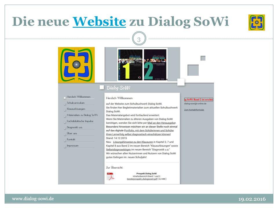Die neue Website zu Dialog SoWiWebsite 19.02.2016 www.dialog-sowi.de 3