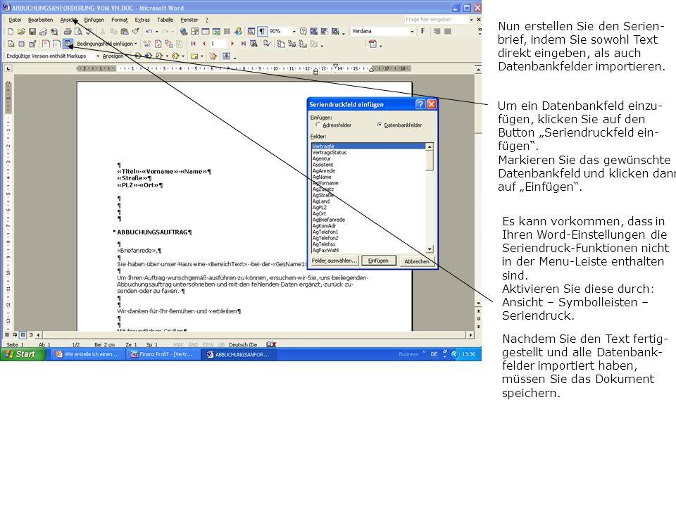 Nun erstellen Sie den Serien- brief, indem Sie sowohl Text direkt eingeben, als auch Datenbankfelder importieren. Um ein Datenbankfeld einzu- fügen, k