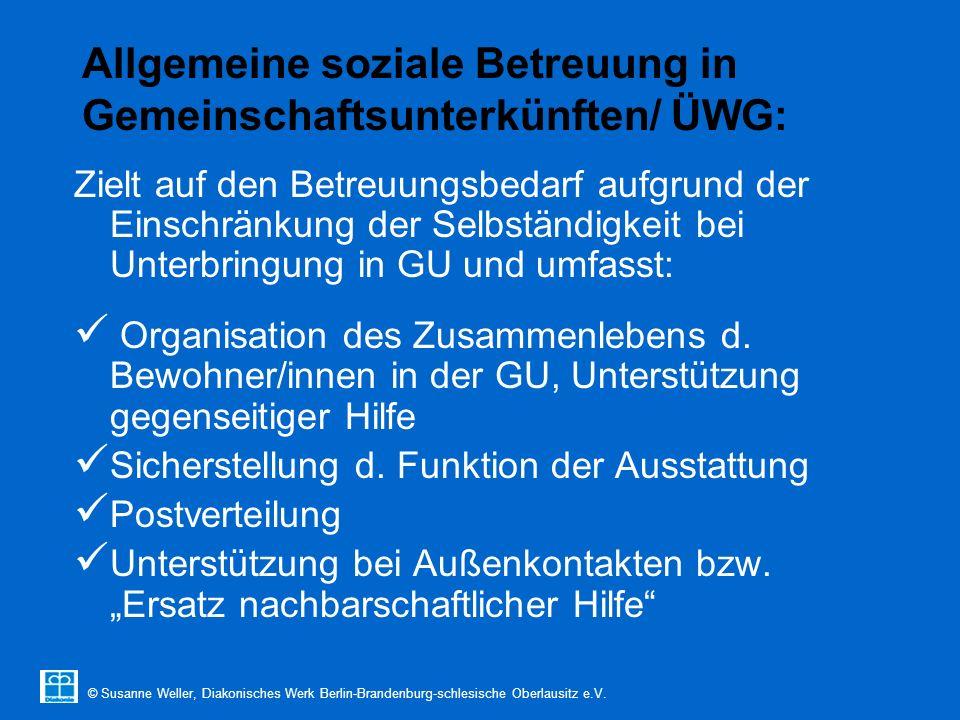 © Susanne Weller, Diakonisches Werk Berlin-Brandenburg-schlesische Oberlausitz e.V. Allgemeine soziale Betreuung in Gemeinschaftsunterkünften/ ÜWG: Zi