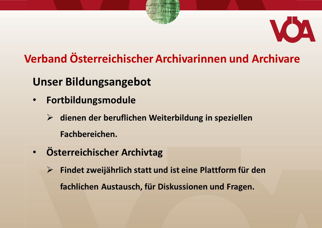 www.voea.at Verband Österreichischer Archivarinnen und Archivare p.