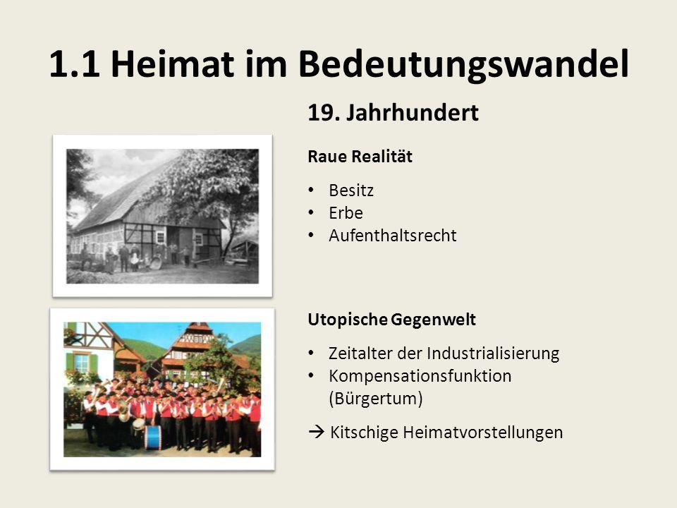 1.1 Heimat im Bedeutungswandel 19.