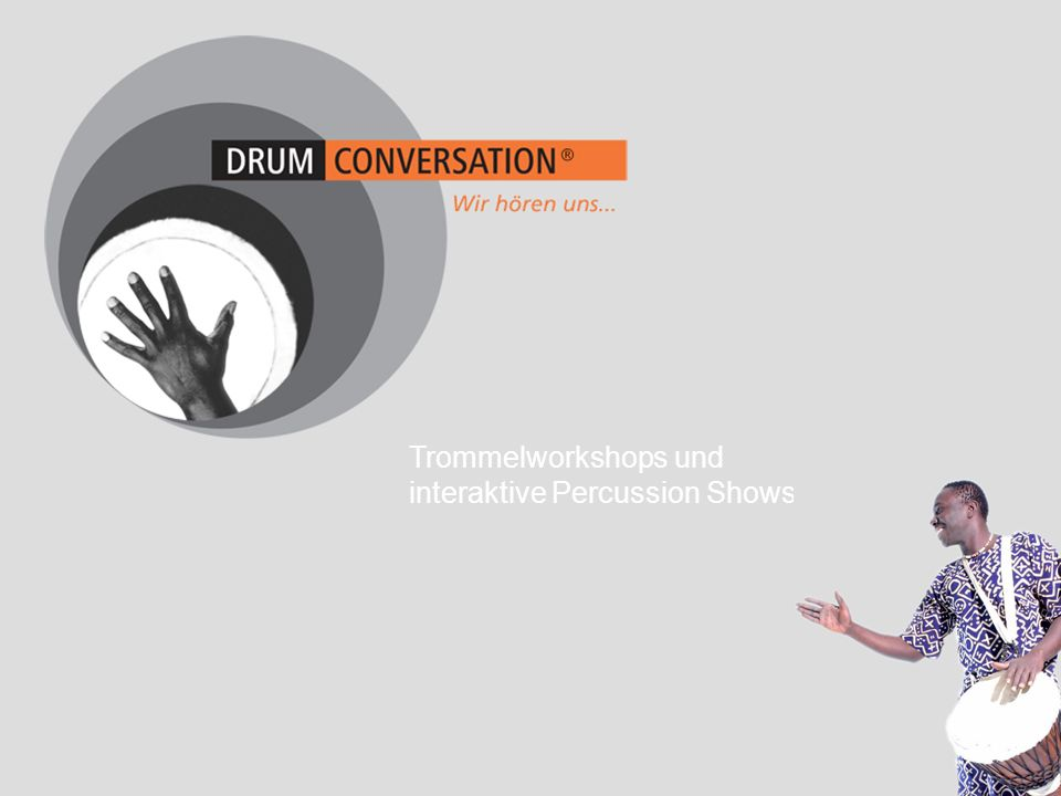 Trommelworkshops und interaktive Percussion Shows