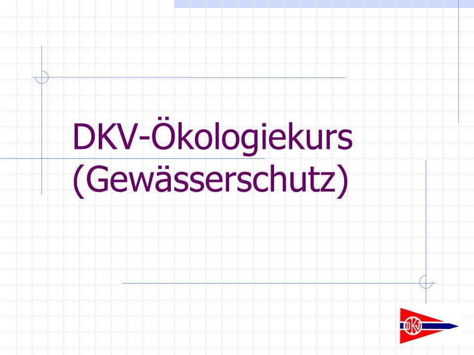 DKV-Ökologiekurs (Gewässerschutz)