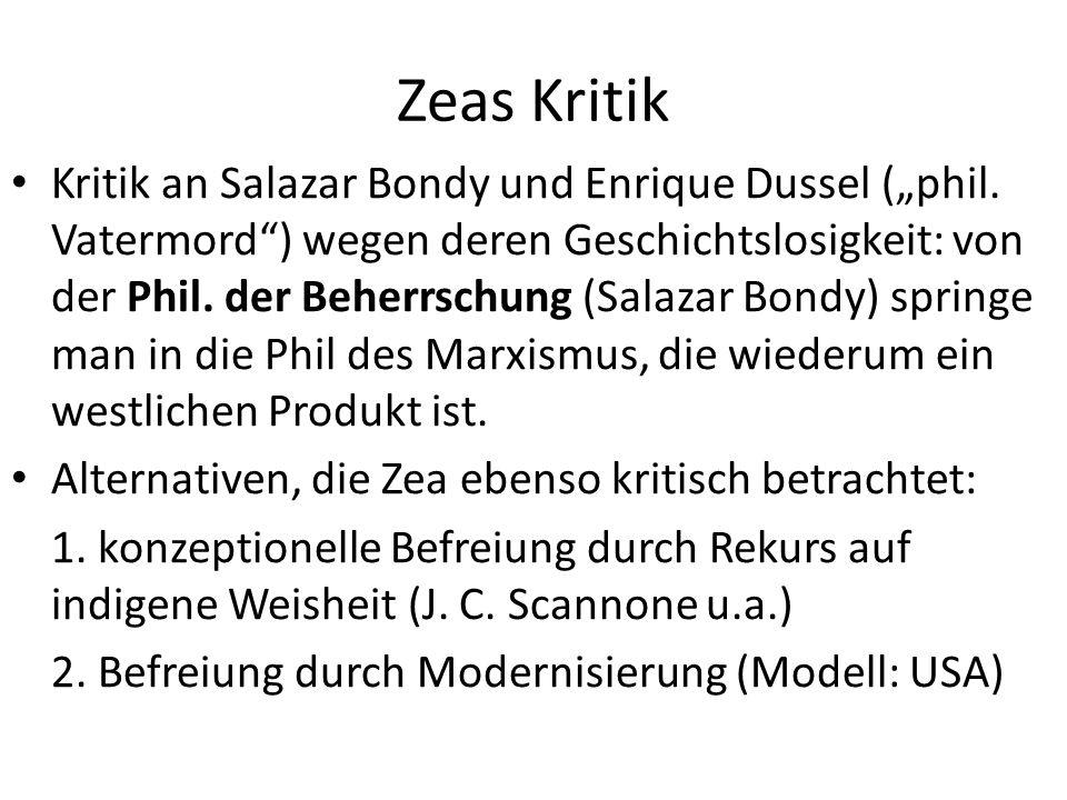 """Zeas Kritik Kritik an Salazar Bondy und Enrique Dussel (""""phil."""