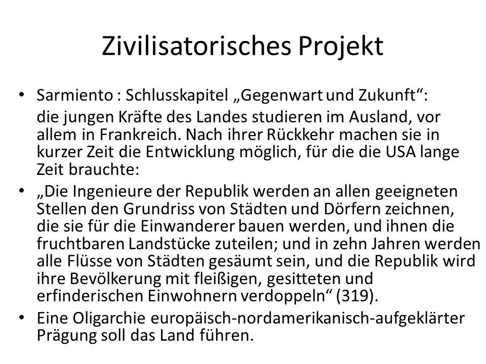 """Zivilisatorisches Projekt Sarmiento : Schlusskapitel """"Gegenwart und Zukunft : die jungen Kräfte des Landes studieren im Ausland, vor allem in Frankreich."""