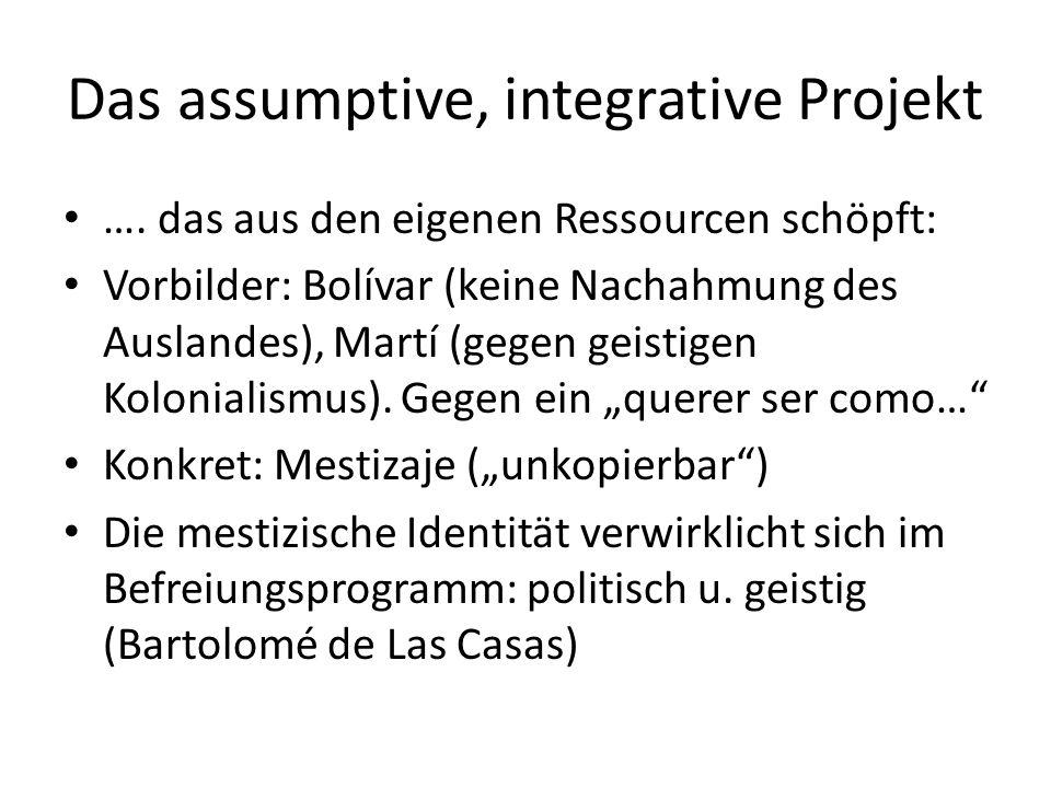 Das assumptive, integrative Projekt ….